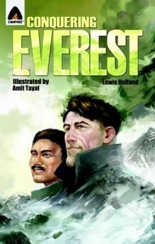 Conquering Everest: The Lives of Edmund Hillary and Tenzing Norgay: A Graphic Novel (Campfire Graphic Novels) PDF