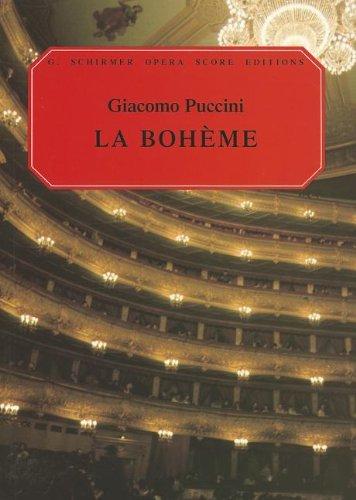 La Boheme: Vocal Score (G. Schirmer Opera Score Editions) (La Boheme Score)