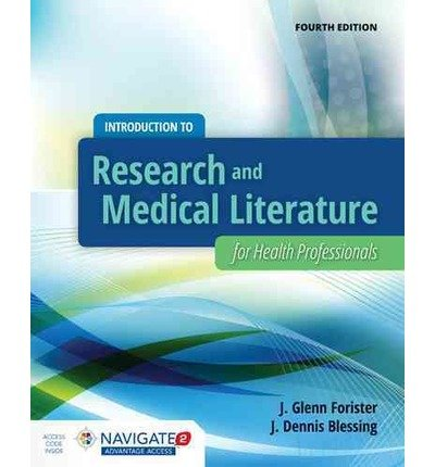 [ Introduction to Research and Medical Literature for Health Professionals (Revised) Forister, J. Glenn ( Author ) ] { Hardcover } 2015