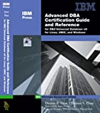 img - for Advanced DBA Certification Guide and Reference for DB2 Universal Database v8 for Linux, UNIX, and Windows book / textbook / text book