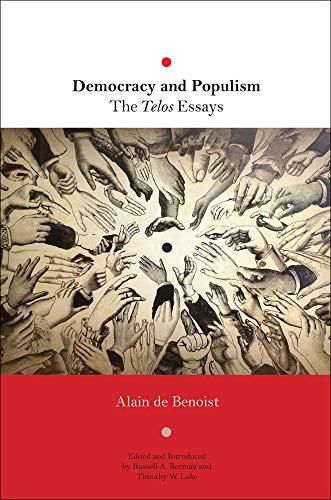 Democracy and Populism: The Telos Essays
