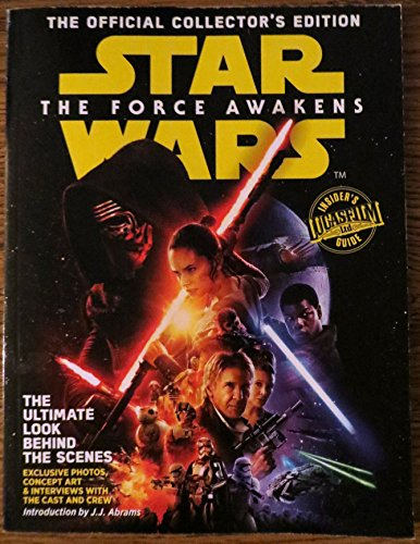 Star Wars The Force Awakens The Official Collector's Edition (Star Wars The Force Awakens Collectors Edition)