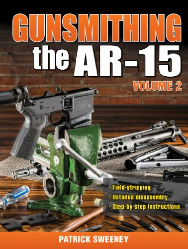Gunsmithing the AR-15, Vol. 2