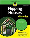 Flipping Houses For Dummies (For Dummies (Lifestyle))