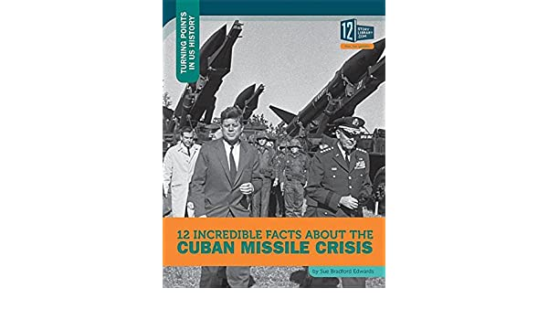 how was the cuban missile crisis a turning point