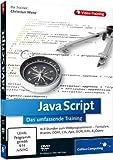 JavaScript - Das umfassende Training mit Workshops zu DOM, CSS, Ajax, JSON, XML und jQuery