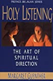 Holy Listening, Margaret Guenther, 1561010561