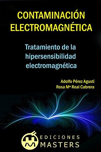 Descargar Libro Contaminación Electromagnética: Tratamiento De La Hipersensibilidad Electromagnética Adolfo Pérez Agusti