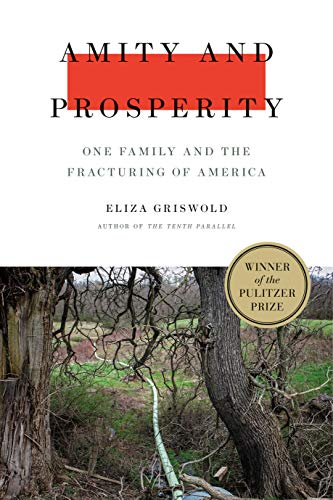 (Amity and Prosperity: One Family and the Fracturing of)