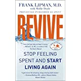 [(Revive : Stop Feeling Spent and Start Living Again)] [By (author) Frank Lipman ] published on (December, 2011)