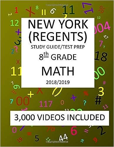 8th Grade New York Regents Math Test Prep 2019 8th Grade New York Regents Math Test Prep Study Guide