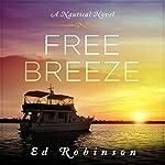 Free Breeze: Trawler Trash, Volume 3 | Ed Robinson