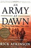 An Army at Dawn, Rick Atkinson, 0805074481