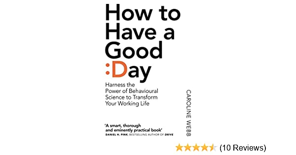 Amazon How To Have A Good Day The Essential Toolkit For A