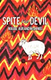 Spite the Devil, Maude Aurand McDaniel, 1450203930