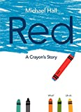 img - for Red: A Crayon's Story book / textbook / text book
