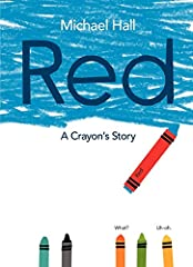 """A blue crayon mistakenly labeled as """"red"""" suffers an identity crisis in this picture book by the New York Times–bestselling creator of My Heart Is Like a Zoo and It's an Orange Aardvark! Funny, insightful, and colorful, Red: A Crayon's..."""