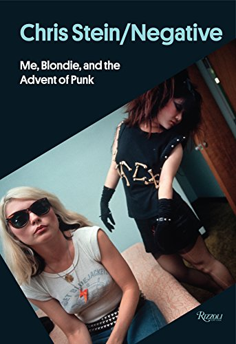 (Chris Stein / Negative: Me, Blondie, and the Advent of Punk)