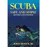 Scuba Safe and Simple, John Reseck, 0671765027