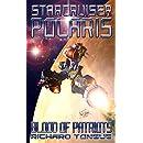 Starcruiser Polaris: Blood of Patriots