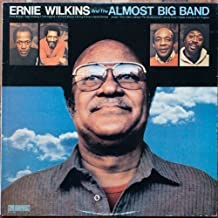 Ernie Wilkins & the Almost Big Band: Limited
