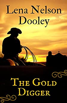 The Gold Digger by [Dooley, Lena Nelson]