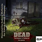 DEAD: Fortunes & Failures | TW Brown