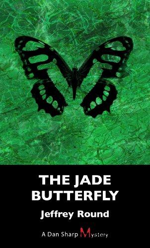 The Jade Butterfly: A Dan Sharp Mystery