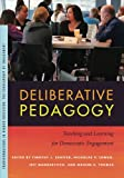 img - for Deliberative Pedagogy: Teaching and Learning for Democratic Engagement (Transformations in Higher Education) book / textbook / text book