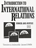 img - for Introduction to International Relations: Power and Justice by Theodore A. Couloumbis (1989-10-01) book / textbook / text book