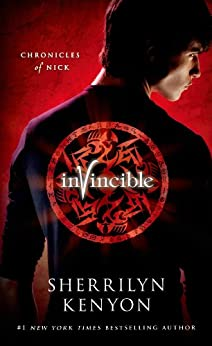 Invincible: The Chronicles of Nick (Chronicles of Nick Book 2) by [Kenyon, Sherrilyn]