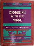 img - for Designing with the Wool Advanced Techniques in Navajo Weaving (Advanced Techniques In Navajo Weaving) book / textbook / text book