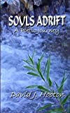 Souls Adrift - A Poetic Journey, David Hooton, 1468120735