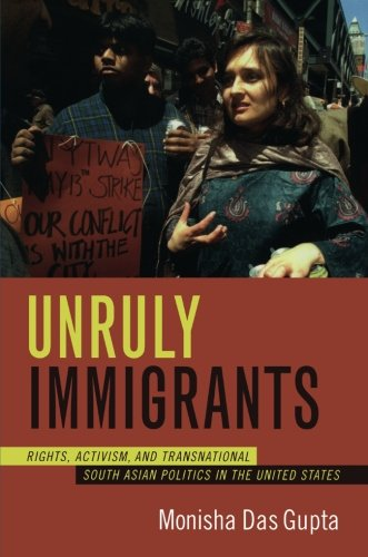 Unruly Immigrants: Rights, Activism, and Transnational...