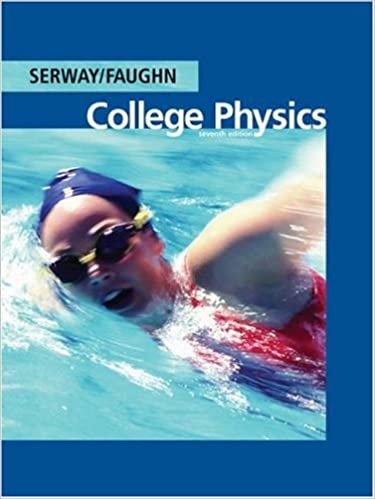 college physics serway 9th edition homework help