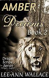 Amber Dreams: Book 2 (Dream Scribe)