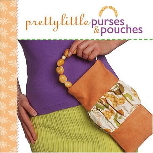Pretty Little Purses & Pouches (Pretty Little Series) PDF