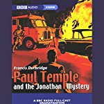 Paul Temple and the Jonathan Mystery (Dramatized) | Francis Durbridge