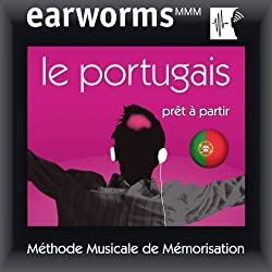 Earworms MMM - Le portugais: Prêt à Partir Vol. 1