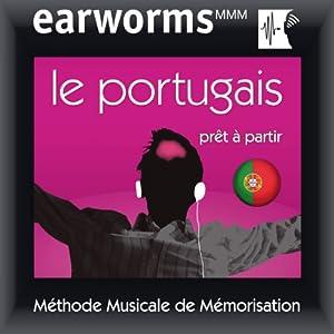 Earworms MMM - Le portugais: Prêt à Partir Vol. 1 Audiobook