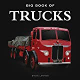 Big Book of Trucks, Steve Lanham, 1909217506