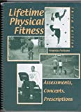 Lifetime Physical Fitness : Assessments, Concepts, Prescriptions, Politano, Virginia and McCormick, Mickie R., 0757504345