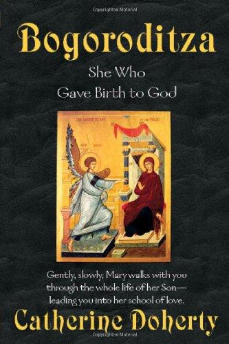 Bogoroditza : She Who Gave Birth to God