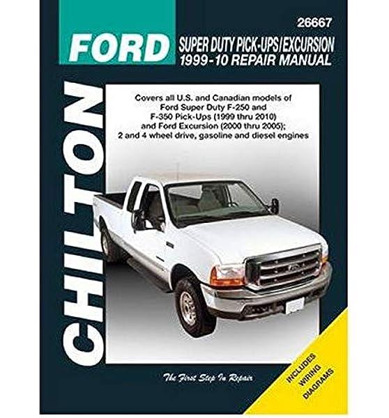 Ford Super Duty Pick Ups Excursion 1999 2010 Chilton S Total Car Care Repair Manuals Chilton 9781563928888 Amazon Com Books