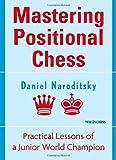 Mastering Positional Chess, Daniel Naroditsky, 9056913107