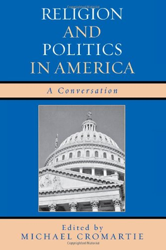 Book cover from Religion and Politics in America: A Conversation by Charles Krauthammer