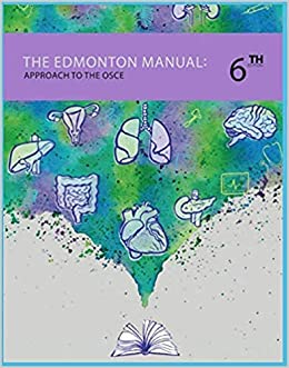 Edmonton Manual: AN APPROACH TO OSCE 6th Edition 2019: EDMONTON
