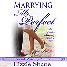 Marrying Mister Perfect Audiobook by Lizzie Shane Narrated by Ava Erickson