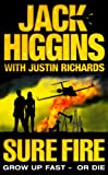 Front cover for the book Sure Fire by Jack Higgins