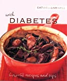 Eat Well, Live Well with Diabetes, Karen Kingham, 1552858766